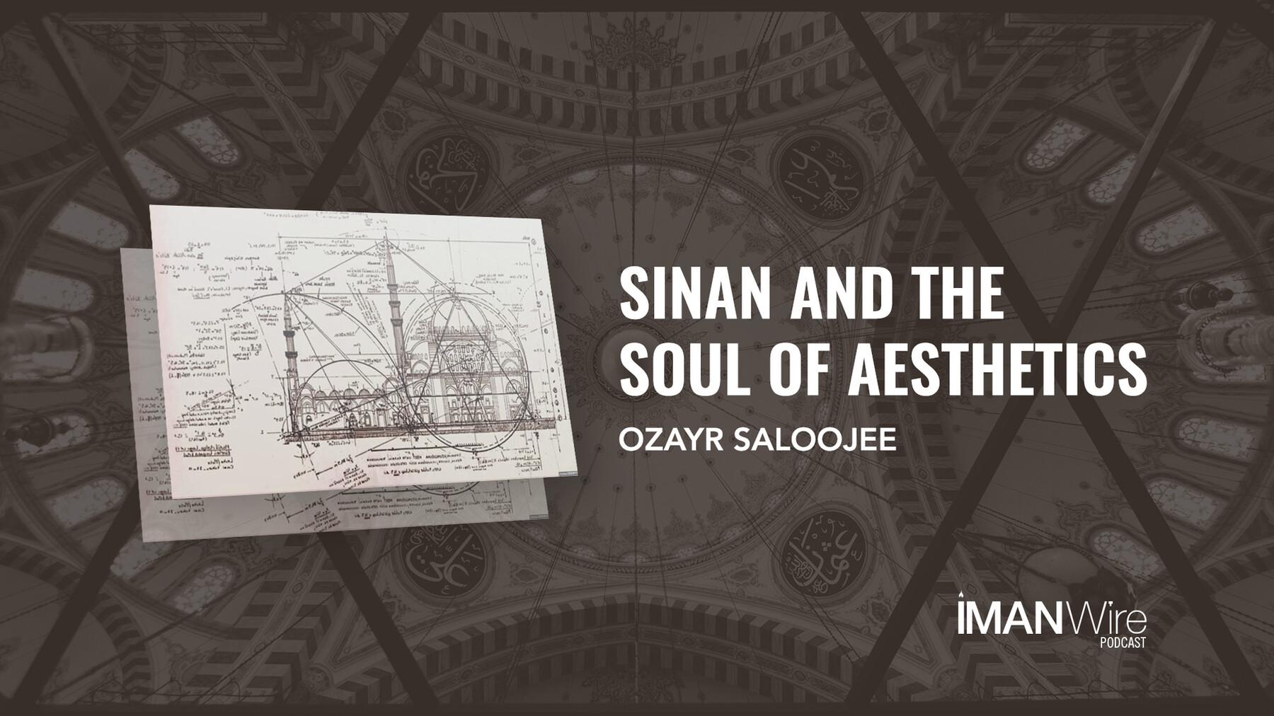 20201225 THUMBNAIL Sinan and the Soul of Aesthetics Ozayr 1920x1080